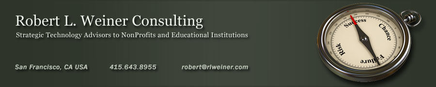 Robert L. Weiner Consulting: Strategic Technology Consulting for Nonprofits and Education